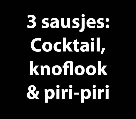3 Sausjes: Cocktail, knoflook en piri-saus