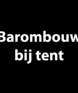 Barombouw voor bij de tent
